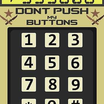 CSGO Dont Push My Buttons bomb by zcore101