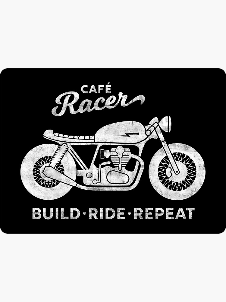 Cafe Racer - Build Ride Repeat by INNIT-ART