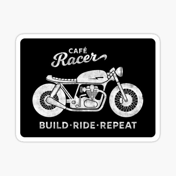 Cafe Racer - Build Ride Repeat Sticker