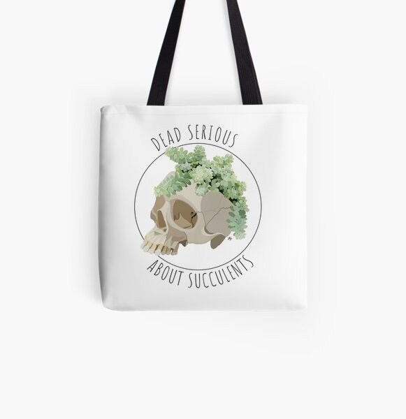 Dead serious about succulents All Over Print Tote Bag