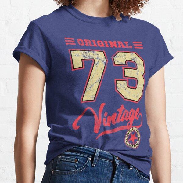 Original 73 Vintage #2 - Perfect gift or birthday design Classic T-Shirt