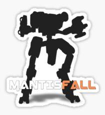 MANTISFALL Sticker