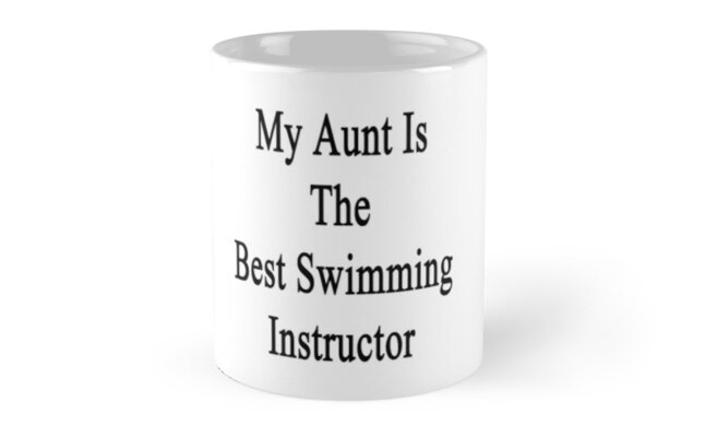 My Aunt Is The Best Swimming Instructor  by supernova23