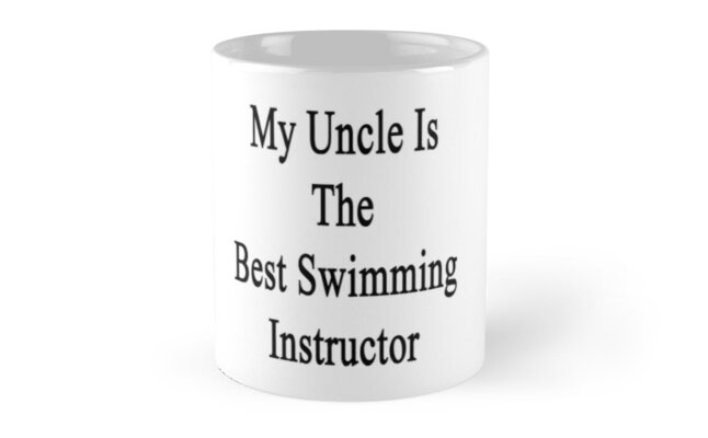 My Uncle Is The Best Swimming Instructor  by supernova23