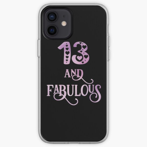 Girls 13 Years Old And Fabulous Girl 13th Birthday graphic iPhone Soft Case