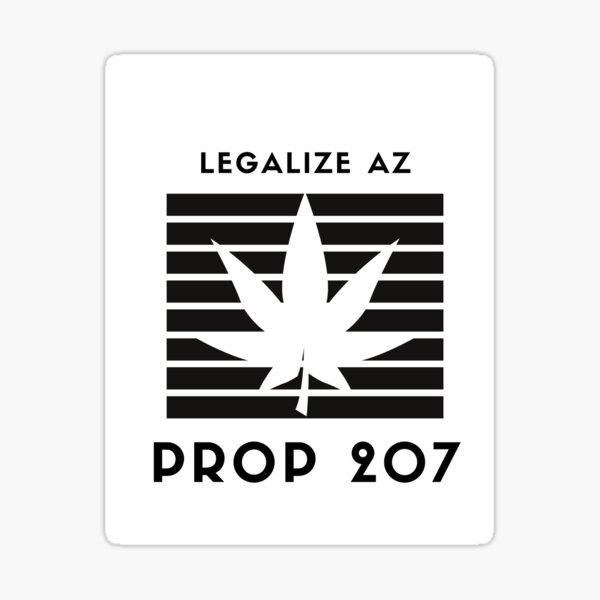 Legalize Marijuana AZ Prop 207 Sticker