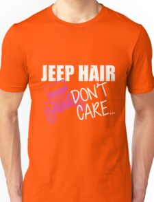 Jeep Hair Don't Care Shirt Unisex T-Shirt