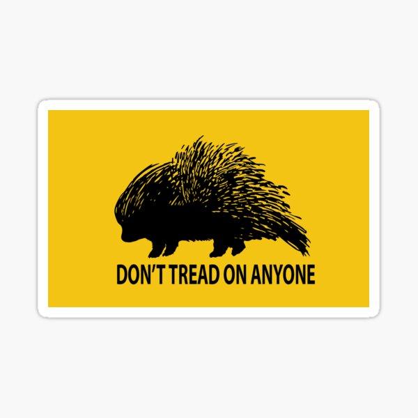 Don't Tread on Anyone Porcupine Sticker