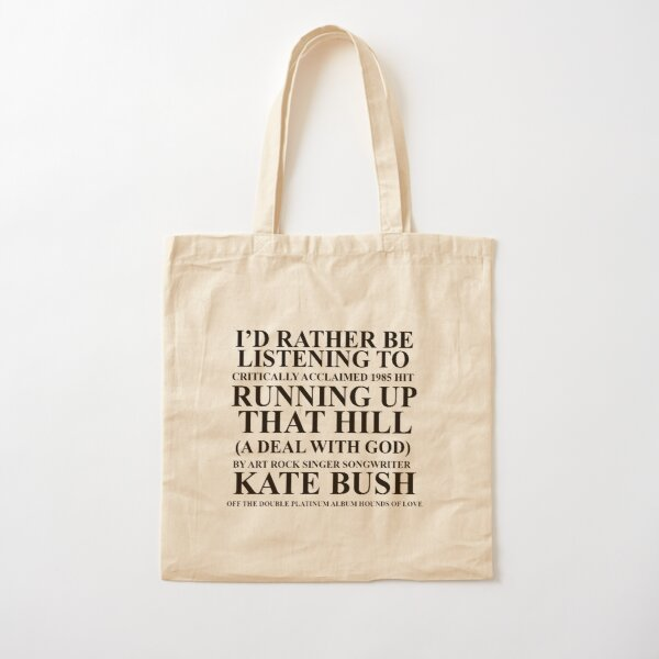 Prefiero estar escuchando a Kate Bush Bolsa de algodón