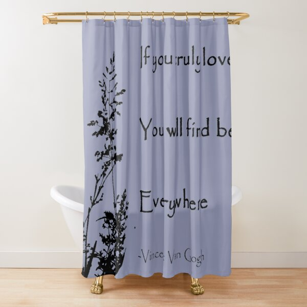 Van Gogh Conservation Quote Shower Curtain