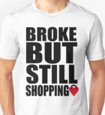 Brooke but still shopping! Unisex T-Shirt