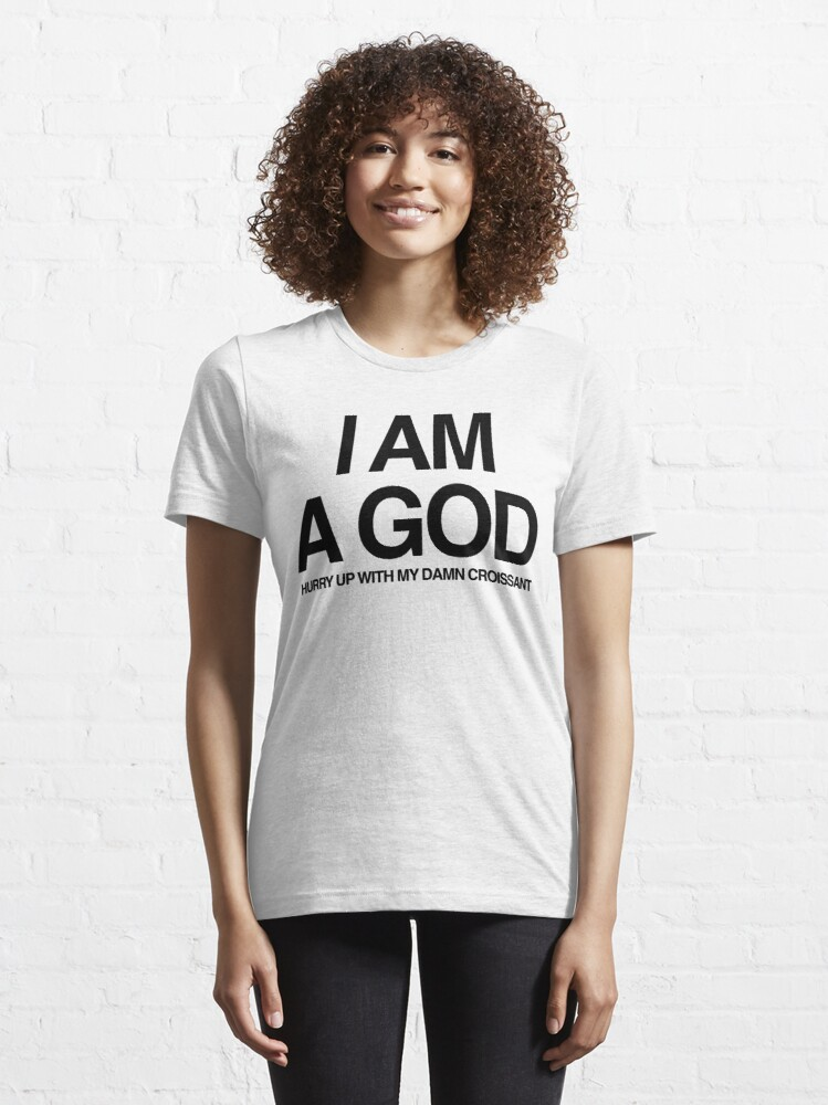 Alternate view of Kanye West - I am a God Essential T-Shirt