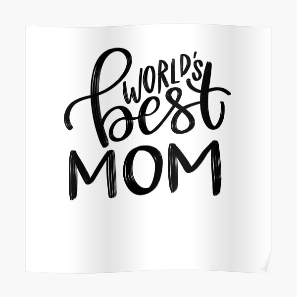 World's Best Mom Poster
