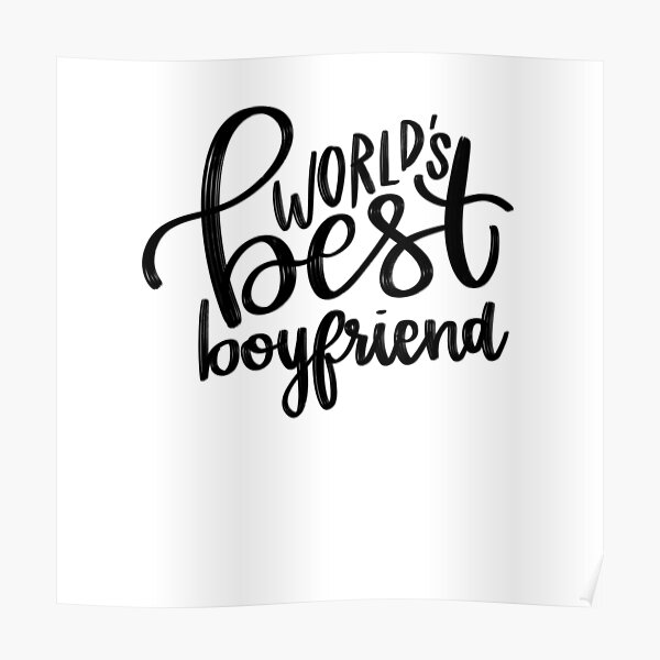 World's Best Boyfriend Poster