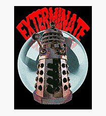 Exterminate - Dalek Photographic Print