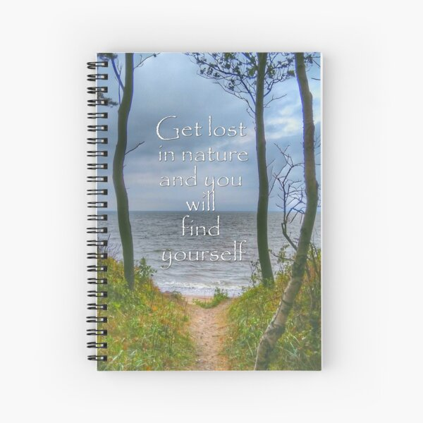 Get lost in nature Spiral Notebook