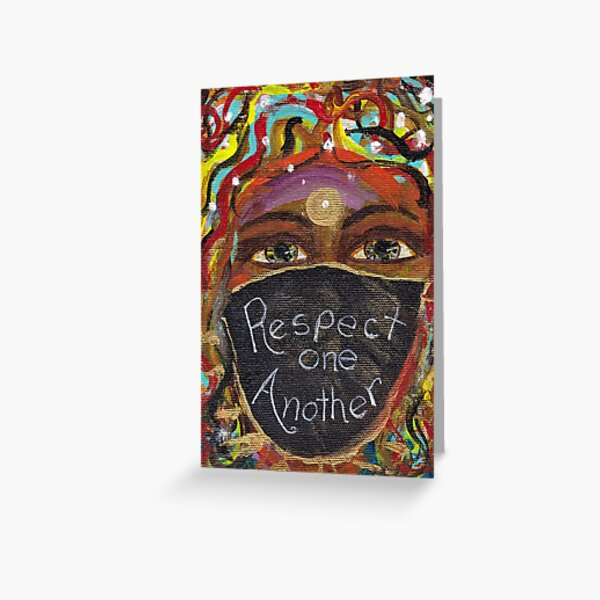Respect One Another Greeting Card