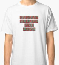 Farkas Please Get Lost Classic T-Shirt
