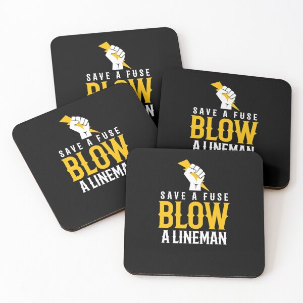 Save A Fuse Blow A Lineman Coasters (Set of 4)