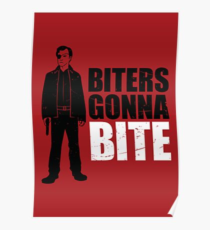 Biters Gonna Bite Poster