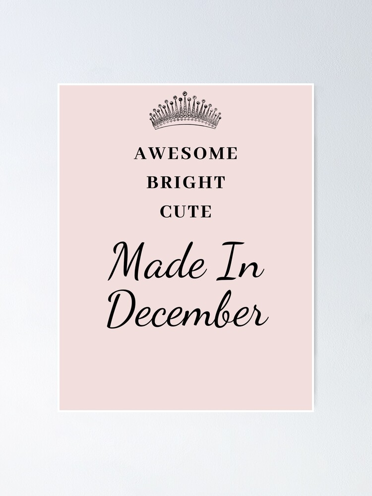 December Birthday Quotes Poster By Pris25 Redbubble