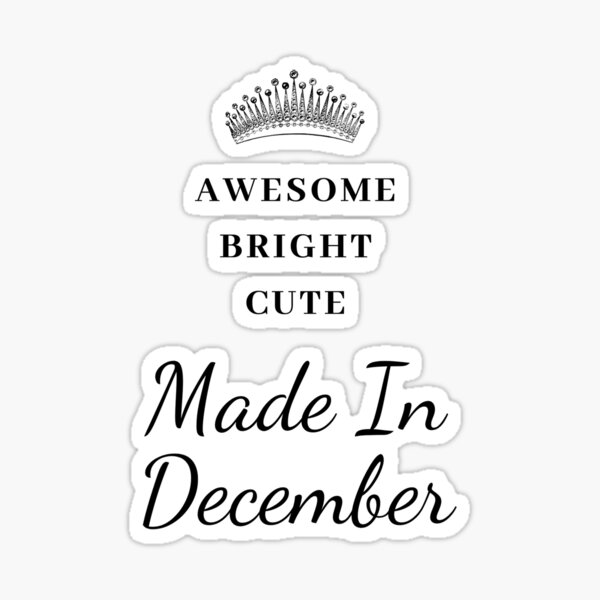 December Birthday Quotes Gifts Merchandise Redbubble