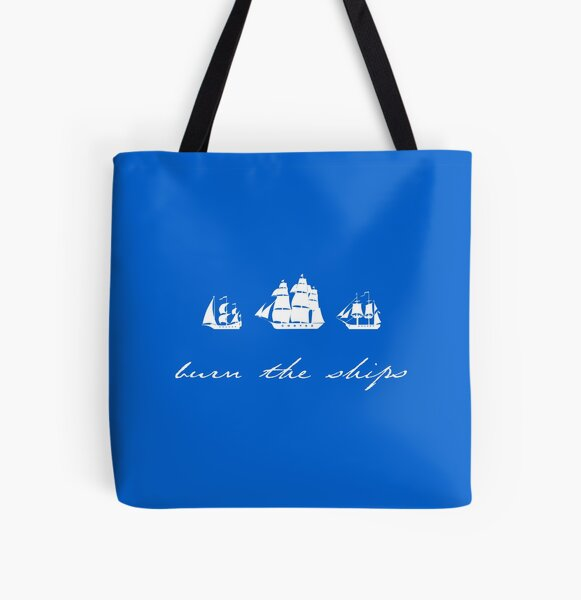 Burn the Ships - WT All Over Print Tote Bag