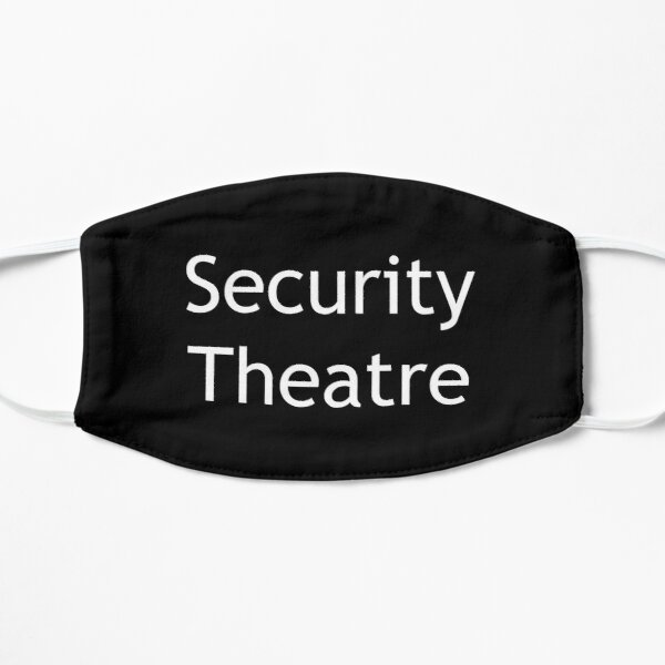 Security Theatre (white) Flat Mask