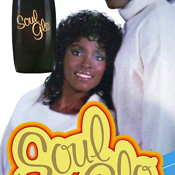 Soul Glo Poster Movie Accurate by Pitbull88