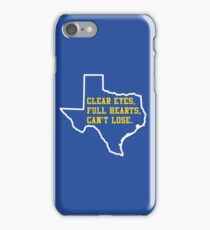 Clear Eyes, Full Hearts, Can't Lose – Friday Night Lights iPhone Case/Skin