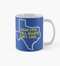 Clear Eyes, Full Hearts, Can't Lose – Friday Night Lights Mug