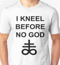 I Kneel Before No God Unisex T-Shirt