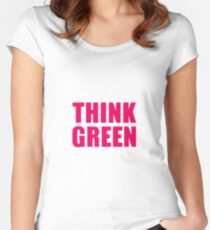 Think Green II Women's Fitted Scoop T-Shirt