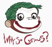 Why So Curious? | Unisex T-Shirt