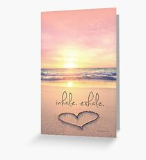 inhale. exhale. Greeting Card