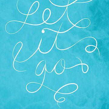 Let it Go by laurendraghetti
