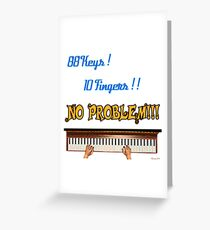 88 Key 10 Fingers Greeting Card