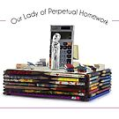 Our Lady of Perpetual Homework by Elaine Luther by ElaineLutherArt