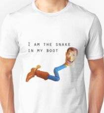 I;m the snake in my boot Unisex T-Shirt