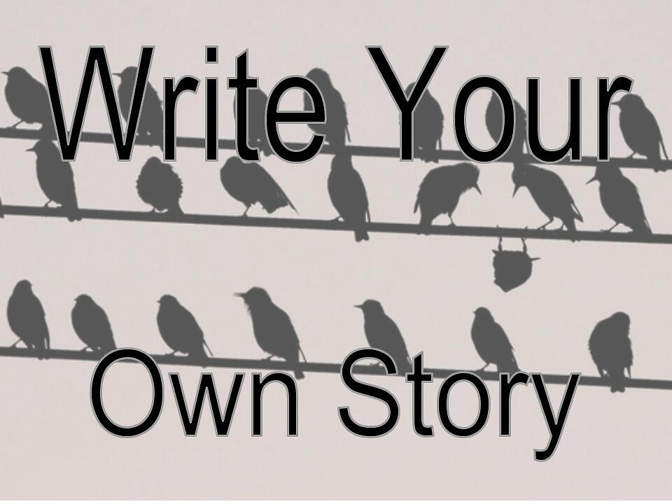 Write Your Own Story by xtine827