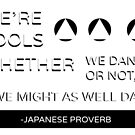 Japanese Proverb by catcoma