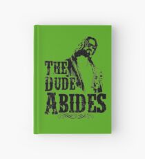The Dude Abides Hardcover Journal