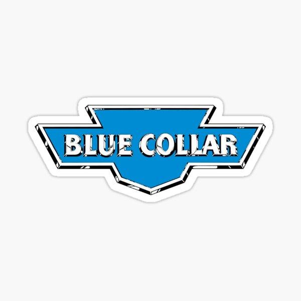 Blue Collar sticker Sticker