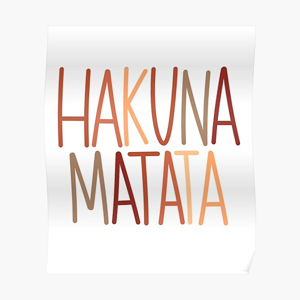 Hakuna matata word design Poster