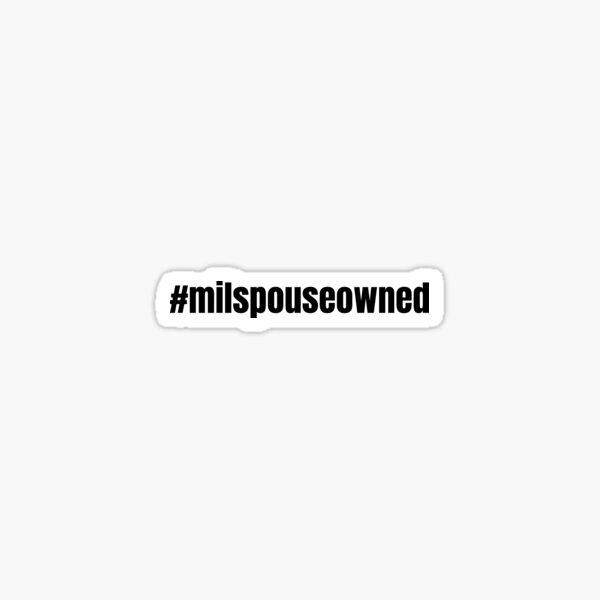 # Hashtag Milspouse Owned Entrepreneur Sticker