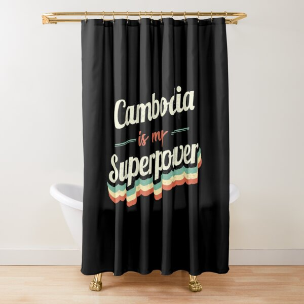 Proud to be born in Cambodia Shower Curtain