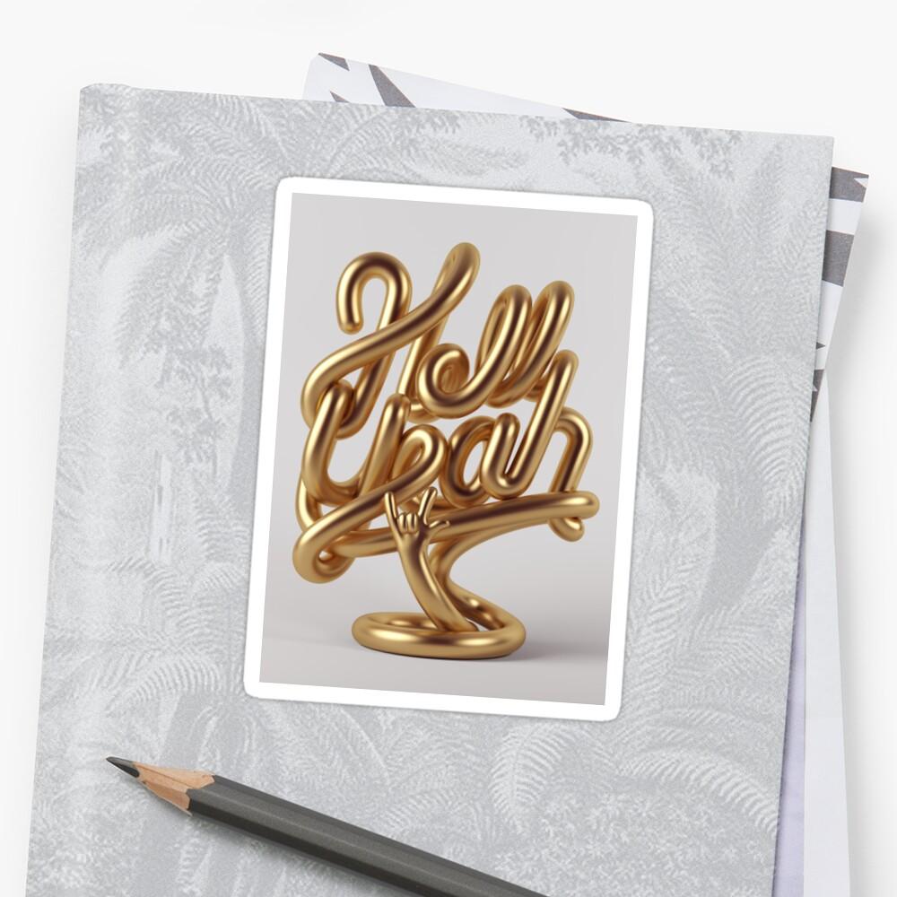 Hell Yeah GOLD Sticker