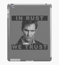 In Rust We Trust iPad Case/Skin
