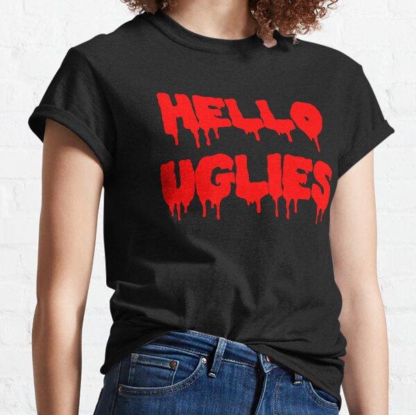 Hello Uglies Classic T-Shirt