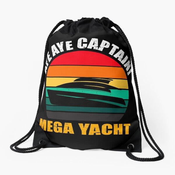 MEGA YACHT, AYE AYE CAPTAIN! Drawstring Bag